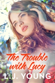 The Trouble With Lucy Destiny Romance