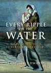 Every Ripple On The Water