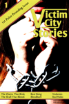 Victim City Stories: The Chains That Bind