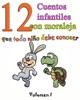 12 cuentos infantiles con moraleja que todo niño debe conocer