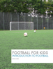 Le Guennec, Antoine - Football For Kids г'ўгѓјгѓ€гѓЇгѓјг'Ї