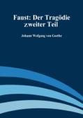 Faust: Der Tragoedie Zweiter Teil