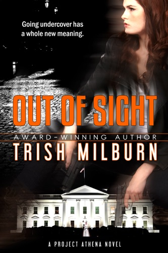 Trish Milburn - Out of Sight