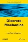 Discrete Mechanics