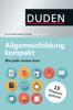 Duden - Allgemeinbildung kompakt - Dudenredaktion
