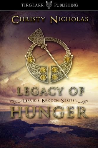 Legacy of Hunger - Christy Nicholas - Christy Nicholas