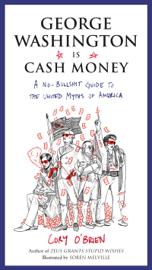 George Washington Is Cash Money book