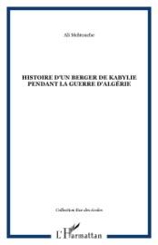 HISTOIRE DUN BERGER DE KABYLIE PENDANT LA GUERRE DALGéRIE