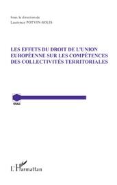 Les Effets Du Droit De L Union Europ Enne Sur Les Comp Tences Des Collectivit S Territoriales