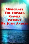 Minecraft The Hunger Games Incident