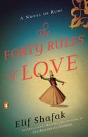 Elif Shafak - The Forty Rules of Love artwork