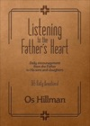 Listening To The Fathers Heart