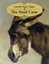 The Steel Cane