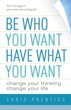 Be Who You Want, Have What You Want
