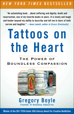 Tattoos on the Heart - Gregory Boyle book