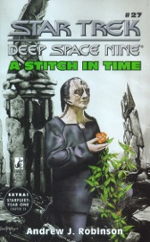 STAR TREK: DEEP SPACE NINE: A STITCH IN TIME