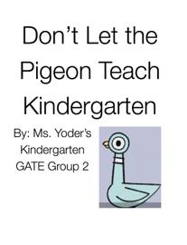 Don't Let the Pigeon Teach Kindergarten book