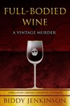 Full-Bodied Wine A Vintage Murder
