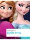 Frozen Sisters Unite