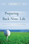 Preparing For The Back Nine Of Life