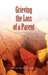 Grieving The Loss Of A Parent