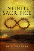 Infinite Sacrifice (Infinite Series, Book 1)