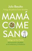 Mamá come sano Book Cover