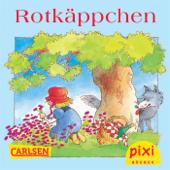 Pixi - Rotkäppchen