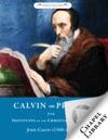 Calvin On Prayer