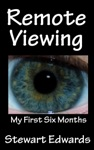 Remote Viewing My First Six Months