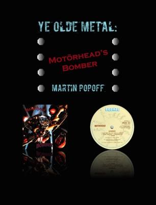 Ye Olde Metal: Motörhead's Bomber