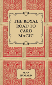 The Royal Road to Card Magic Book Cover