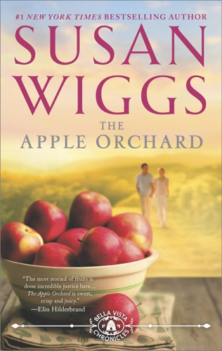 Susan Wiggs - The Apple Orchard