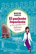 El paciente impaciente y otras anécdotas de la Boticaria García
