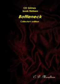 CD GRIMES BOOK FOURTEEN: BOTTLENECK COLLECTORS EDITION