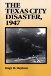 The Texas City Disaster 1947