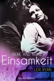 Here and Now: Einsamkeit PDF Download
