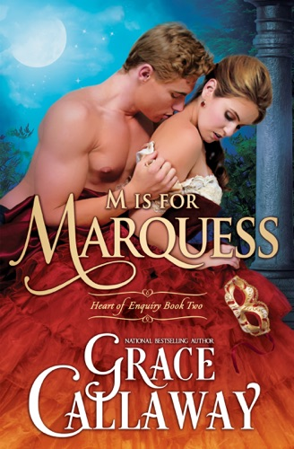 Grace Callaway - M Is for Marquess