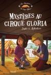 Mystres Au Cirque Gloria