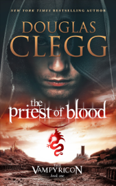 The Priest of Blood - Douglas Clegg book summary