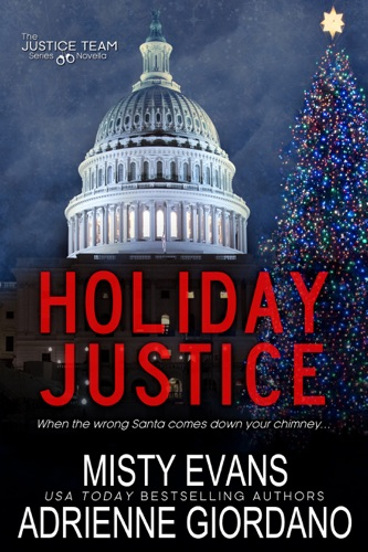 Adrienne Giordano & Misty Evans - Holiday Justice
