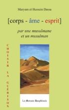 Corps Âme Esprit Par Une Musulmane Et Un Musulman