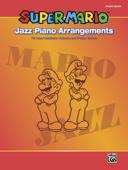 Super Mario™ Jazz Piano Arrangements Book Cover