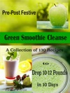 Pre-Post Festive Green Smoothie Cleanse