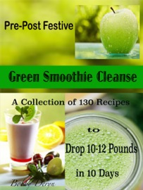 Pre Post Festive Green Smoothie Cleanse