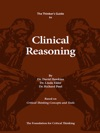 The Thinkers Guide To Clinical Reasoning