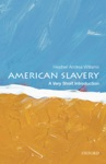 American Slavery A Very Short Introduction