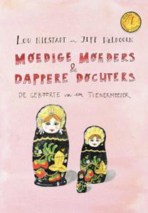Moedige moeders en dappere dochters Boekomslag