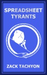 Spreadsheet Tyrants
