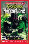 Goosebumps HorrorLand 17 The Wizard Of Ooze